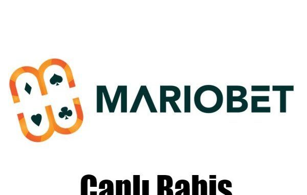 Mariobet Canlı Bahis