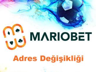 Mariobet Adres Değişikliği